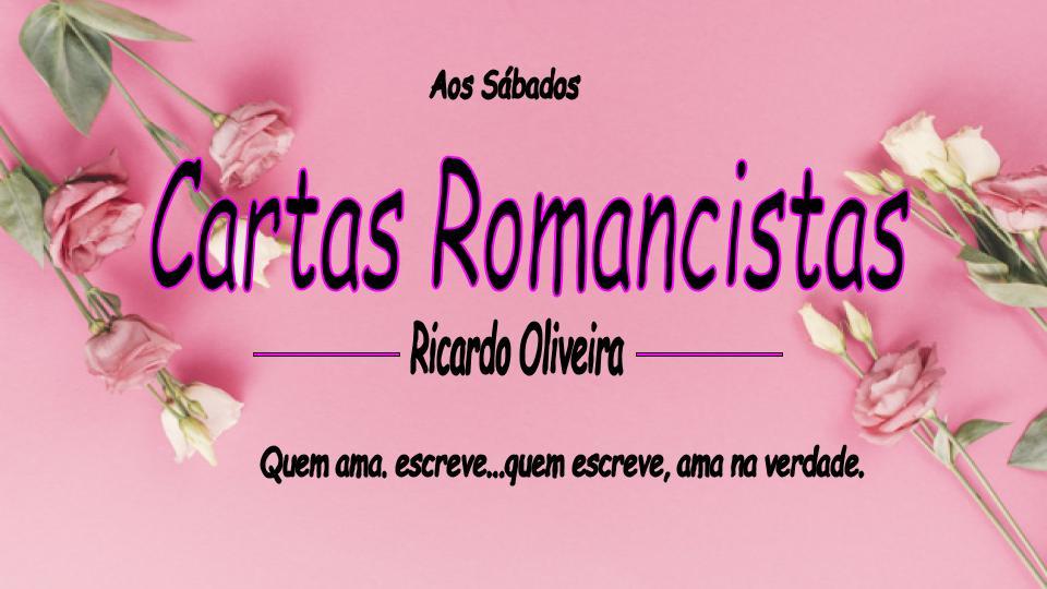 Carta Romancista – Amor da minha existência